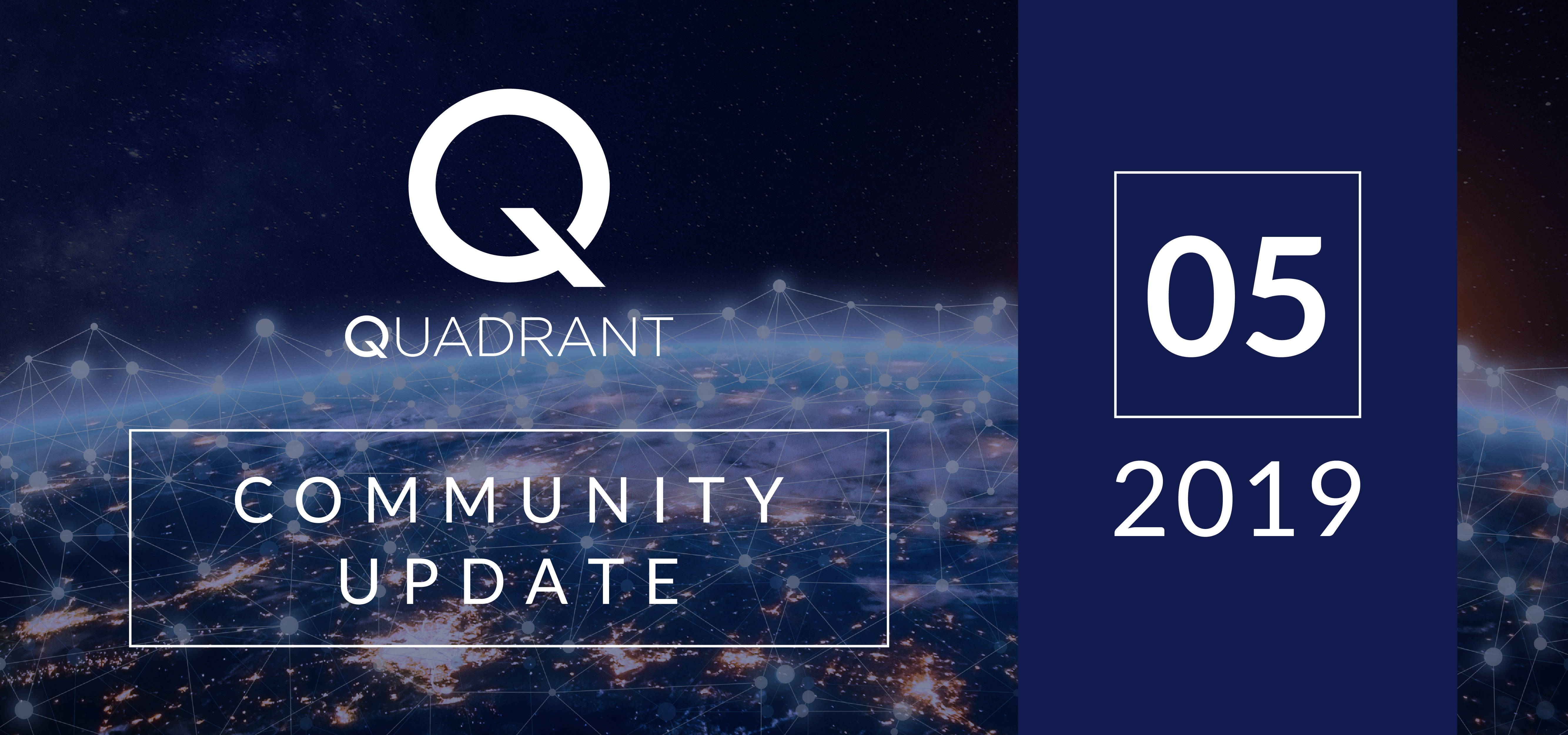 Quadrant May Update