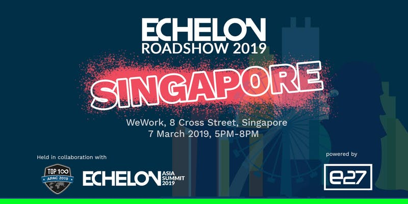 Event: Echelon Roadshow 2019, Singapore