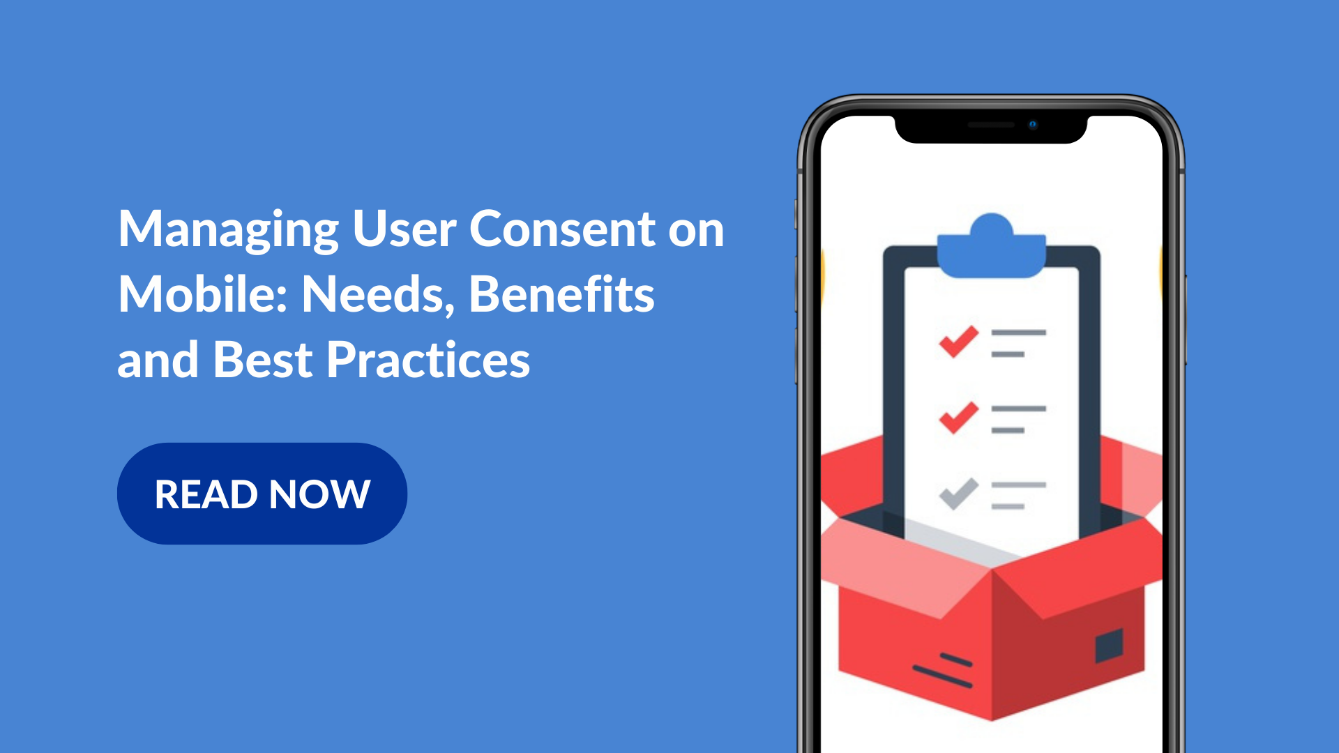 Consent Management on Mobile: Needs, Benefits and Best Practices